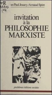 Invitation à la philosophie marxiste-Jouary