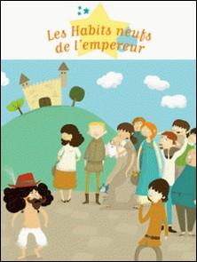 Les Habits neufs de l'empereur-Prisca Le Tandé , Charlotte Grossetête