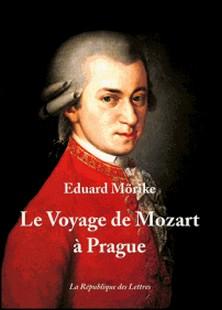 Le voyage de Mozart à Prague - Nouvelle-Eduard Mörike