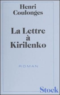 La Lettre à Kirilenko-Henri Coulonges