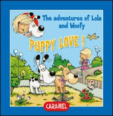 Puppy Love! - Fun Stories for Children-Edith Soonckindt , Mathieu Couplet