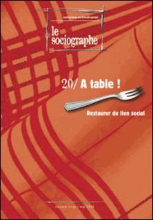 le Sociographe n°20 : À table !-le Sociogaphe