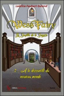Wess Fairy, le sceptre de la sagesse-Laëtitia Faubert-Galand