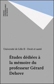 Études dédiées à la mémoire du professeur Gérard Dehove-Collectif