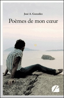 Poèmes de mon coeur-José-A Gonzalez