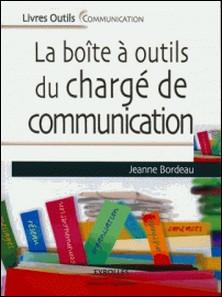 La boîte à outils du chargé de communication-Jeanne Bordeau