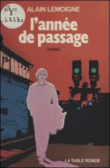 L'Année de passage-A Lemoigne
