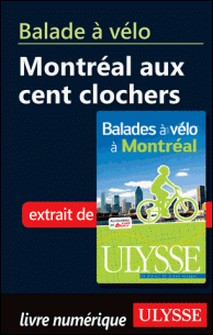 Balades à vélo à Montréal - Montréal aux cent clochers-Gabriel Béland
