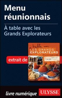 A table avec les grands explorateurs - Menu réunionnais-Andrée Lapointe