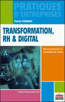 Transformation, RH & digital - De la promesse à la feuille de route-Patrick Storhaye