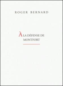 A la défense de Monfort-Roger Bernard