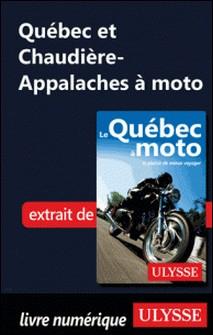 Québec et Chaudière-Appalaches à moto-Odile Mongeau , Hélène Boyer