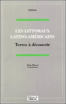 Les littoraux latino-américains. Terres à découvrir-Collectif