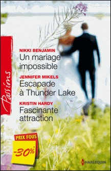 Un mariage impossible - Escapade à Thunder Lake - Fascinante attraction - (promotion)-Nikki Benjamin , Jennifer Mikels , Kristin Hardy
