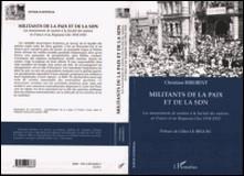 Militants de la paix et de la SDN - Les mouvements de soutien à la Société des nations en France et au Royaume-Uni : 1918-1925-Christian Birebent