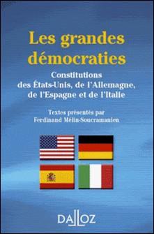 Les grandes démocraties. Constitutions des États-Unis, de l'Allemagne, de l'Espagne et de l'Italie-auteur