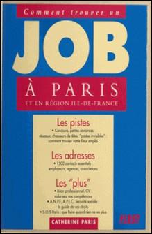 Comment trouver un job à Paris et en région île-de-France-Catherine Paris