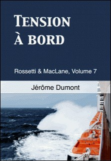 Tension à bord-Jérôme Dumont