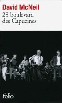 28 boulevard des Capucines - Un soir à l'Olympia-David McNeil
