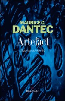 Artefact - Machines à écrire 1.0-Maurice G. Dantec