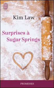 Surprises à Sugar Springs-Kim Law