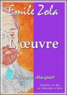 L'oeuvre - Les Rougon-Macquart 14/20-Emile Zola