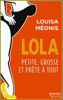 Lola S2.E3 - Petite, grosse et prête à tout-Louisa Méonis