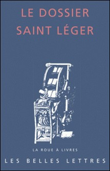 Le dossier Saint Léger-Bruno Dumézil