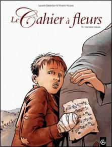 Le Cahier à fleurs Tome 2-Laurent Galandon , Viviane Nicaise
