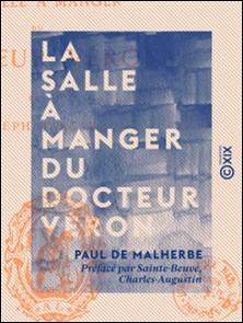La Salle à manger du docteur Véron-Paul de Malherbe , Charles-Augustin Sainte-Beuve