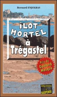 Îlot mortel à Trégastel - Prix du Goéland masqué 2011-Bernard Enjolras