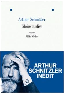 Gloire tardive-A. Schnitzler