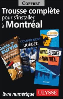 Trousse Complète pour s'Installer à Montréal-Collectif