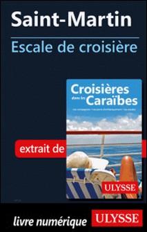 Saint-Martin - Escale de croisière-Collectif