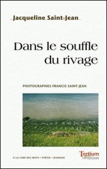 Dans le souffle du rivage-Jacqueline Saint-Jean