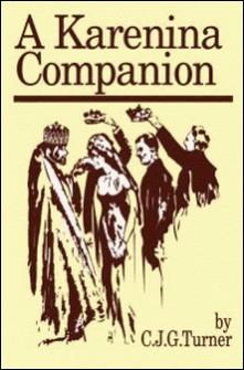 A Karenina Companion-C.J.G. Turner