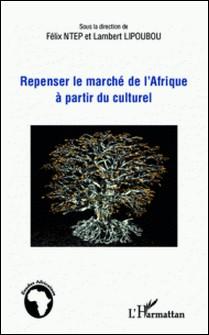 Repenser le marché de l'Afrique à partir du culturel-Lambert