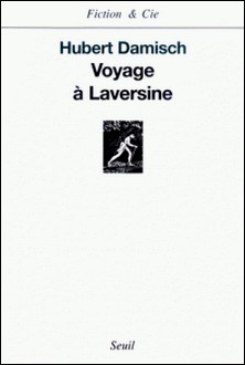 Voyage à Laversine-Hubert Damisch