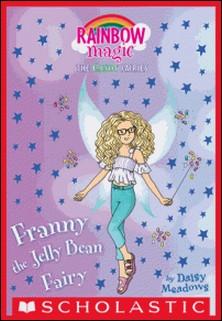 Franny the Jelly Bean Fairy: A Rainbow Magic Book (The Sweet Fairies #3)-Daisy Meadows