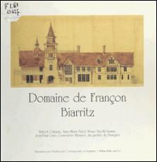 Domaine de Françon à Biarritz-Hubert Cahuzac