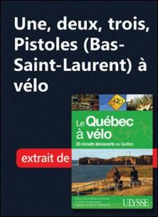 Une, deux, trois, Pistoles (Bas-Saint-Laurent) à vélo-Collectif