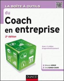 La boîte à outils du coach en entreprise - 2e éd.-Belkacem Ammiar , Omid Kohneh-Chahri