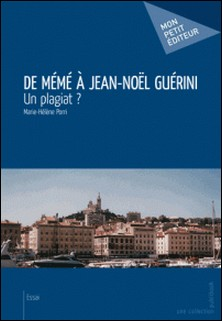 De Mémé à Jean-Noël Guérini-Marie-Hélène Porri