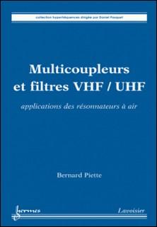 Multicoupleurs et filtres VHF-UHF - Applications des résonnateurs à air-Bernard Piette