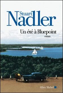 Un été à Bluepoint-Stuart Nadler