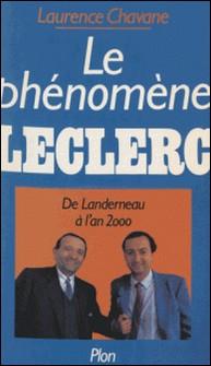 LE PHENOMENE LECLERC. De Landerneau à l'an 2000-Laurence Chavane