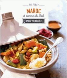 Maroc et cuisines du Sud-Collectif