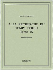 À la recherche du temps perdu IX-Marcel Proust
