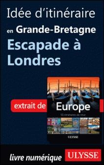 Europe, 50 itinéraires de rêve - Idée d'itinéraire en Grande-Bretagne, escapade à Londres-Emilie Marcil