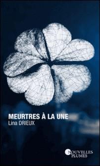 Meurtres à la une-Lina Drieux